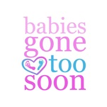 Babies Gone Too Soon